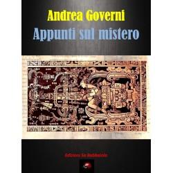 """""""Appunti sul mistero"""", di Andrea Governi"""