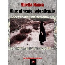 """""""Oltre al Vento, solo silenzio"""""""